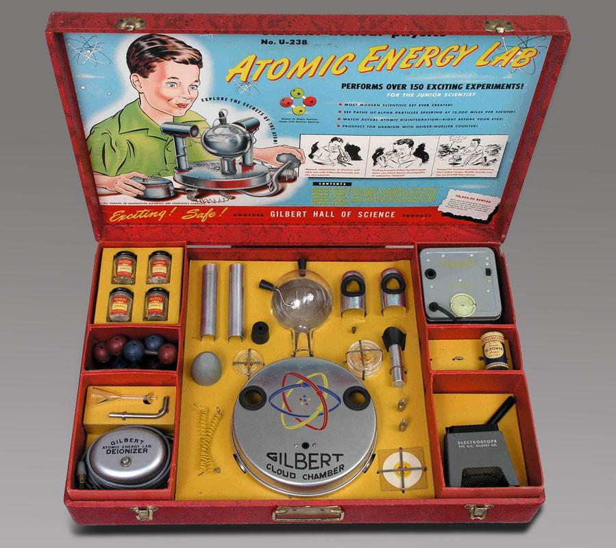 Gilbert U-238 Atomic Energy Lab / The Virus That Saved Humanity in the 1950s / Karen McCann / EnjoyLivingAbroad.com
